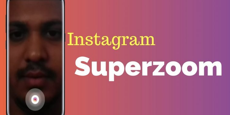 come si usa superzoom istagram